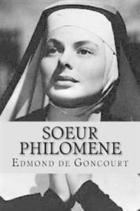 Soeur Philomene (French Edition)