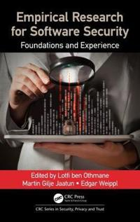 Empirical Research for Software Security: Foundations and Experience