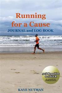 Running for a Cause: Journal and Log Book