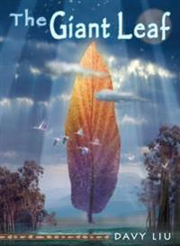 The Giant Leaf: Invisible Tails Series