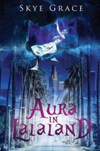 Aura in Lalaland