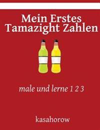 Mein Erstes Tamazight Zahlen: Male Und Lerne 1 2 3