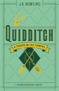 Quidditch a Traves de Los Tiempos