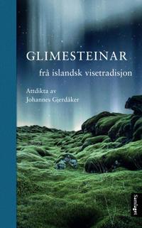 Glimesteinar frå islandsk visetradisjon