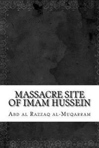 Massacre Site of Imam Hussein