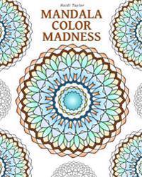 Mandala Color Madness