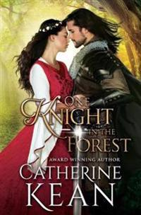 One Knight in the Forest: A Medieval Romance Novella