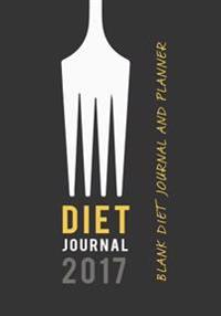 Diet Journal 2017: 7 X 10 Daily Diet Journal to Jot Down Your Meals and Exercise