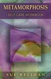 Metamorphosis: Self-Care Workbook