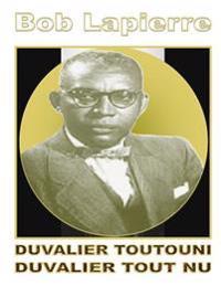 Duvalier Toutouni: Duvalier Toutouni (Kreyòl-Franse)