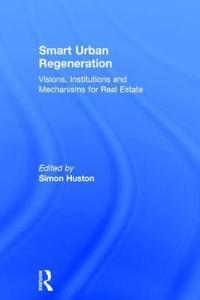Smart Urban Regeneration