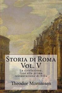 Storia Di Roma: La Rivoluzione
