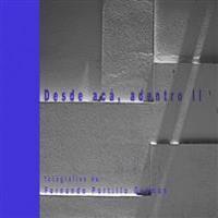 Desde ACA, Adentro II: From Here, Inside II