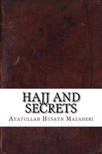 Hajj and Secrets