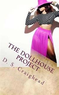The Dollhouse Project