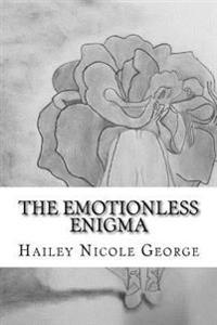 The Emotionless Enigma