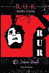 R. U. R.: Robots Universales Rossum