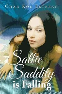 Sallie Saddity Is Falling