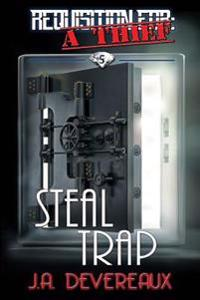 Requisition for: A Thief Book 5 : Steal Trap