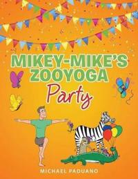 Mikey-Mike's Zooyoga Party