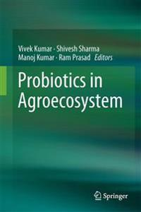 Probiotics in Agroecosystem