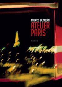 Maurizio Galimberti: Atelier Paris