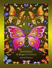 Butterflies and Bugs to Colour