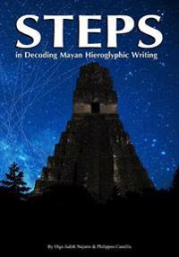 Steps: In Decoding Mayan Hieroglyphics Writing
