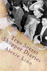 True Secret Shopper Diaries: How to Not Get Caught