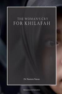 The Woman's Cry for Khilafah