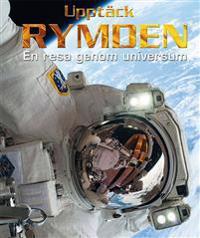 Upptäck rymden : en resa genom universum