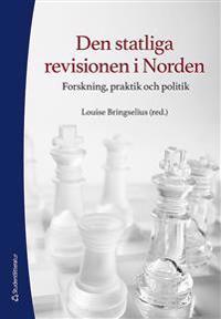 Den statliga revisionen i Norden - Forskning, praktik och politik