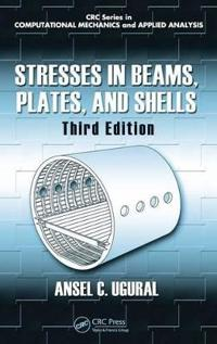 Stresses in Beams, Plates and Shells