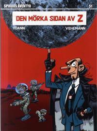 Spirous äventyr 51 Den mörka sidan av Z