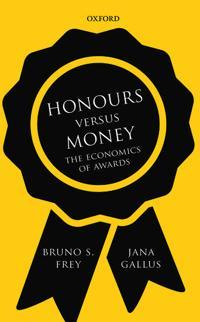 Honours Versus Money: The Economics of Awards