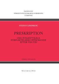 Preskription : om civilrättsliga förpliktelsers upphörande efter viss tid