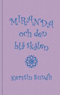 Miranda och den blå skålen