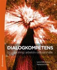 Dialogkompetens för utveckling i arbetslivet