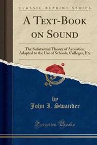 A Text-Book on Sound