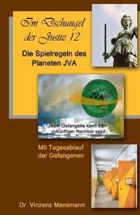 Die Spielregeln Des Planeten Jva: Das Buch Der Gefangenen.