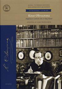 Knut Olivecrona : hågkomster samlade från en lång lefnad