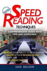 Speed Reading: Techniques: Comprehensive Guide with Tips and Exercises - Tested: (Black and White Copy)