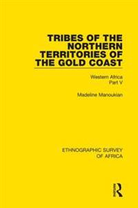 Tribes of the Northern Territories of the Gold Coast