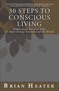 30 Steps to Conscious Living