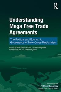 Understanding Mega Free Trade Agreements