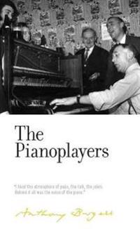 The Pianoplayers: By Anthony Burgess