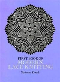 First Book of Modern Lace Knitting: By Means of Natural Selection