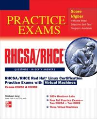 Rhcsa/Rhce Red Hat Linux Certification Practice Exams With Virtual Machines Exams Ex200 & Ex300