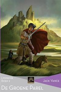 de Groene Parel: Lyonesse, Boek 2