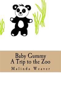 Baby Gummy: A Trip to the Zoo